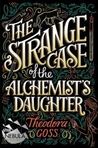 The Strange Case of the Alchemist's Daughter cover